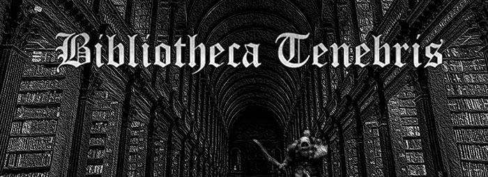 Nace Bibliotheca Tenebris: la Biblioteca Oscura
